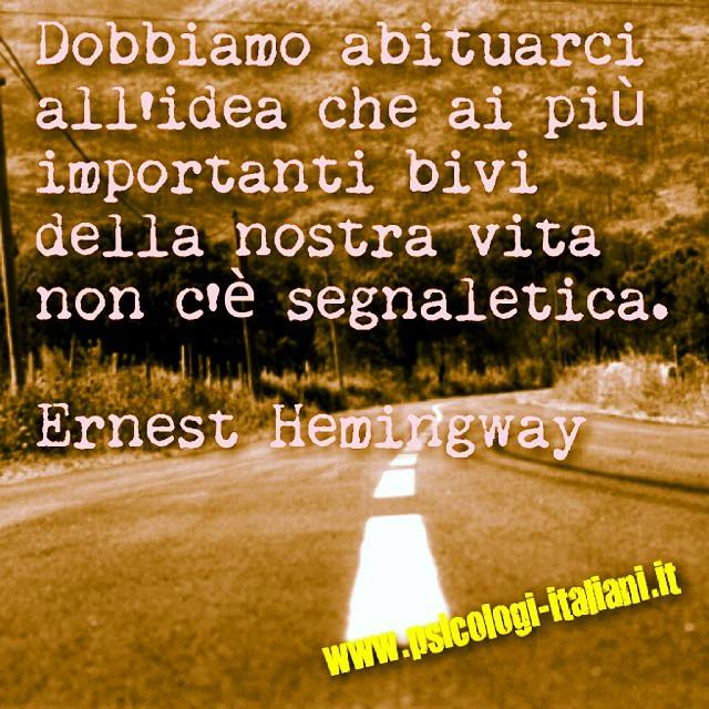 Dobbiamo Abituarci All Idea Hemingway Frasi Celebri Area